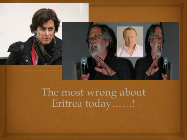 The most wrong about Eritrea today.....!